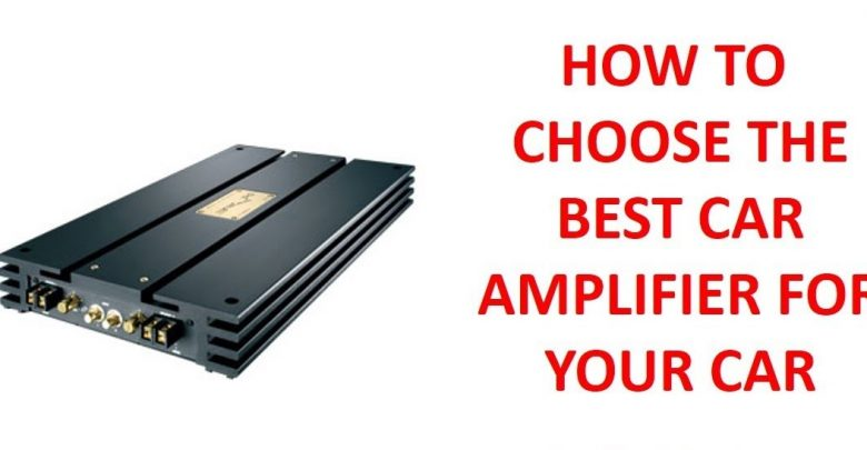 How to Choose the Right Amplifier for Car Speakers?
