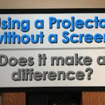 How to use a projector without a screen?